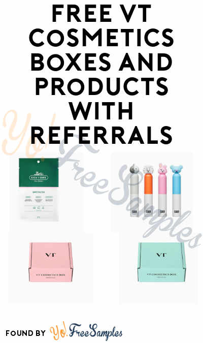 FREE VT Cosmetics Boxes and Products with Referrals (Email & More Required)