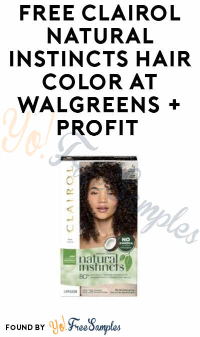 FREE Clairol Natural Instincts Hair Color at Walgreens + Profit (Rewards Card Required)