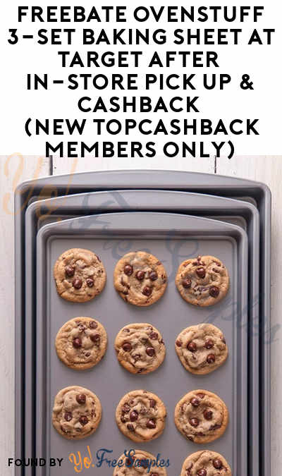 FREEBATE OvenStuff 3-Set Baking Sheet At Target After In-Store Pick Up & Cashback (New TopCashBack Members Only)