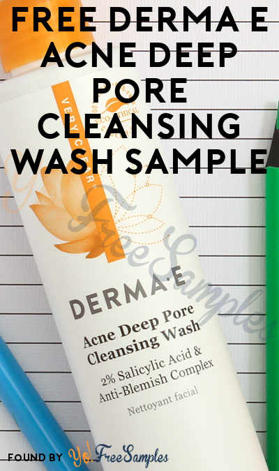 FREE Derma E Acne Deep Pore Cleansing Wash Sample