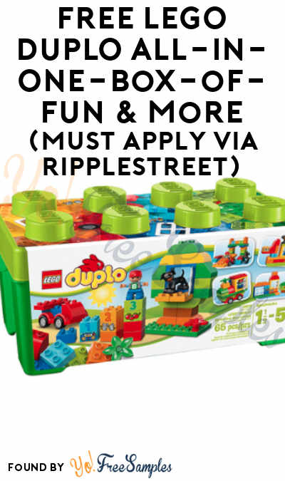 FREE LEGO DUPLO All-in-One-Box-of-Fun & More (Must Apply via RippleStreet)