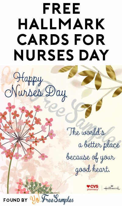 FREE Hallmark Cards For Nurses Day (5/6)