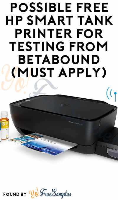 Possible FREE HP Smart Tank Printer For Testing From Betabound (Must Apply)
