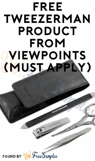 FREE Tweezerman Product From ViewPoints (Must Apply)