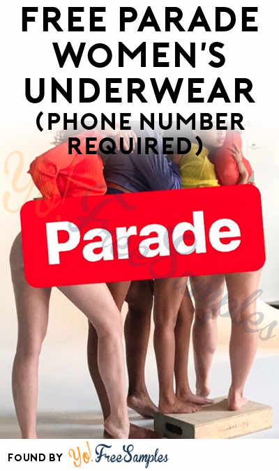 FREE Parade Women's Underwear (Phone Number Required)