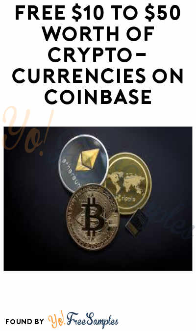 FREE $167+ Worth of Cryptocurrencies Like Stellar, EOS, BAT & More on Coinbase