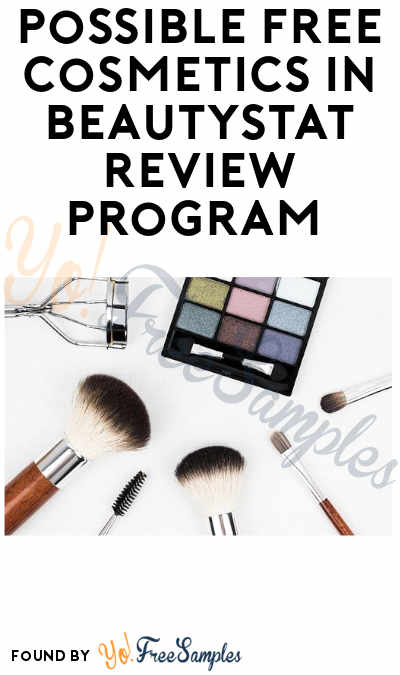 Possible FREE Cosmetics in BeautyStat Review Program (Instagram Required + Must Apply)