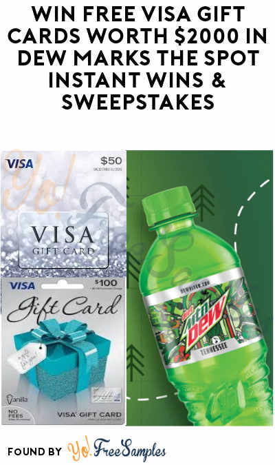 Enter Daily: Win FREE Visa Gift Cards Worth $2,000 in Dew Marks The Spot Instant Wins & Sweepstakes