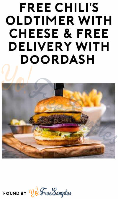 FREE Chili's Oldtimer With Cheese & FREE Delivery With DoorDash (Purchase & Code Required)