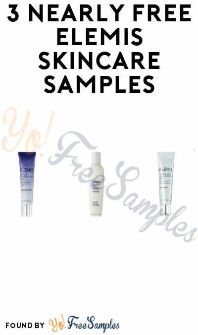 3 Nearly FREE Elemis Skincare Samples – Just Pay Shipping (Credit Card Required)