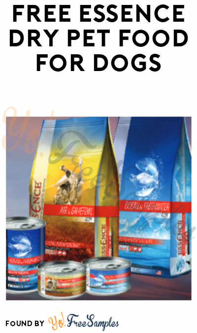 FREE Essence Dry Pet Food For Dogs (In-Stores Only)