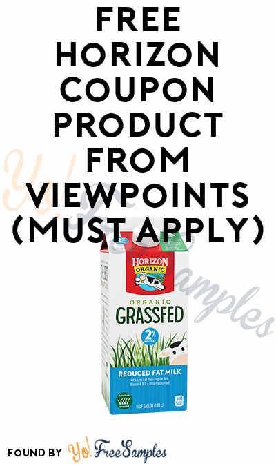 FREE Horizon Coupon Product From Viewpoints (Must Apply)