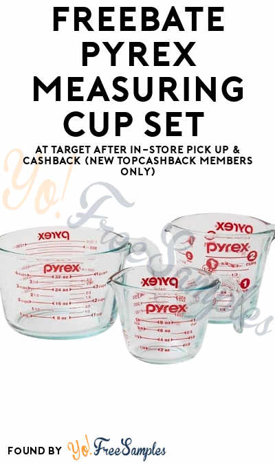 FREEBATE Pyrex Measuring Cup Set At Target After In-Store Pick Up & Cashback (New TopCashBack Members Only)