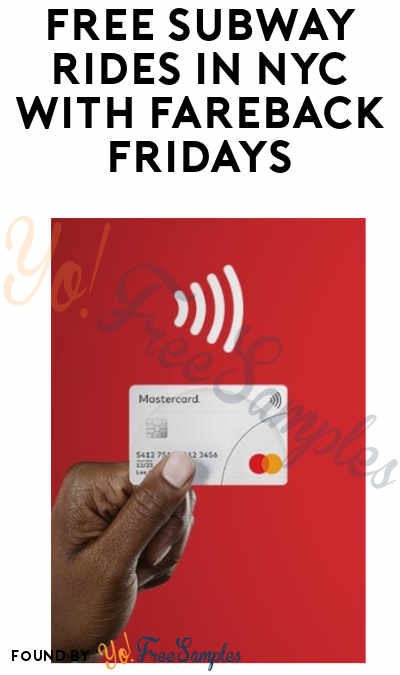 FREE Subway Rides in NYC with Fareback Fridays (Mastercard Required)