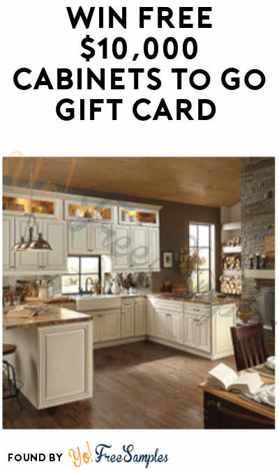 Enter Daily: Win FREE $10,000 Cabinets To Go Gift Card (Ages 21 & Older)