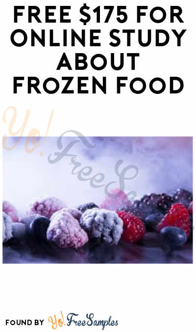 FREE $175 For Online Study About Frozen Food (Must Apply)