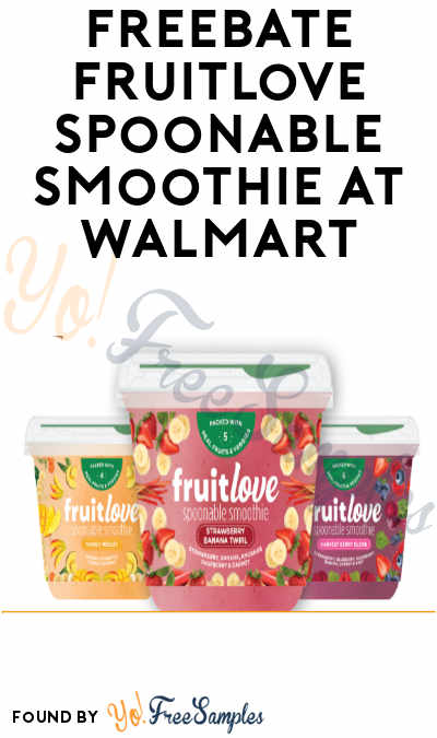 FREEBATE Fruitlove Spoonable Smoothie at Walmart (Ibotta Required)