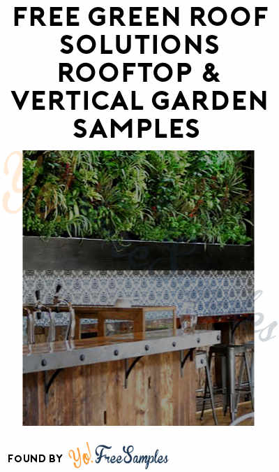 FREE Green Roof Solutions Rooftop & Vertical Garden Samples