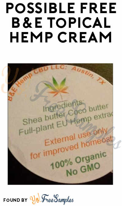 Possible FREE B&E Topical Hemp Cream (Twitter Message Required)
