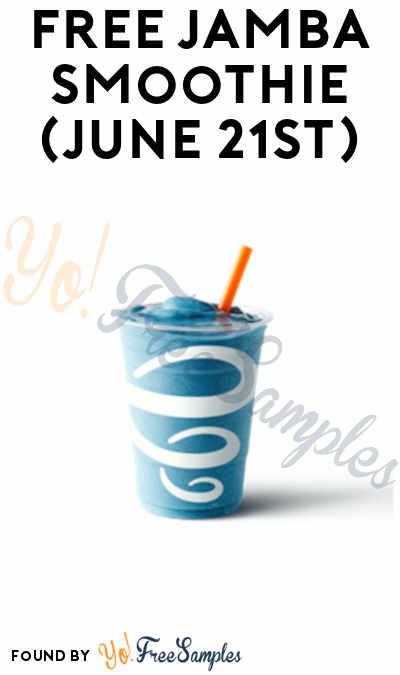 Today! FREE Jamba Smoothie (June 21st)
