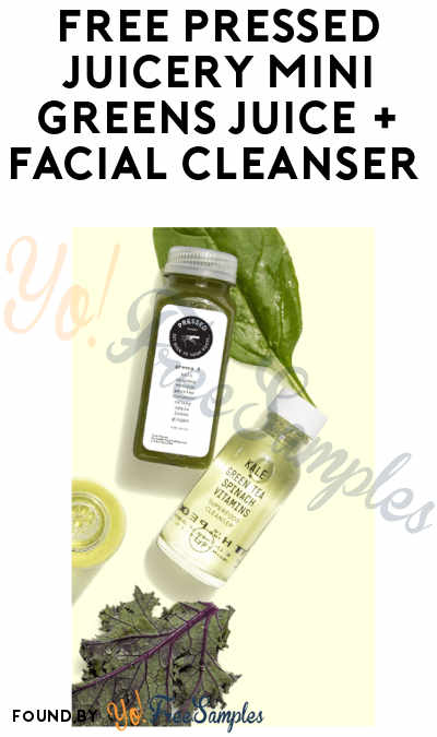 FREE Pressed Juicery Mini Greens Juice & Facial Cleanser (6/21 In-Store Only!)