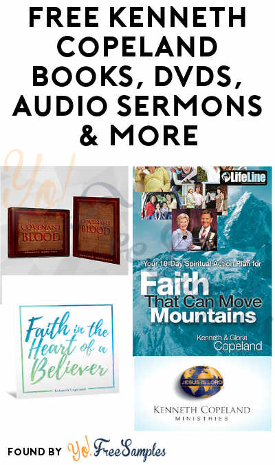 FREE Kenneth Copeland Books, DVDs, Audio Sermons & More