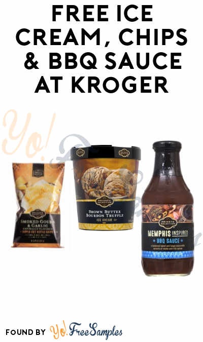 FREE Ice Cream, Chips and BBQ Sauce At Kroger (Account Required)