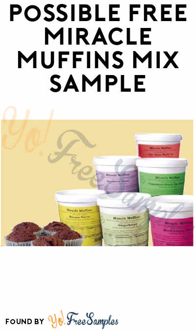 Possible FREE Miracle Muffins Mix Sample (San Francisco Bay Area)