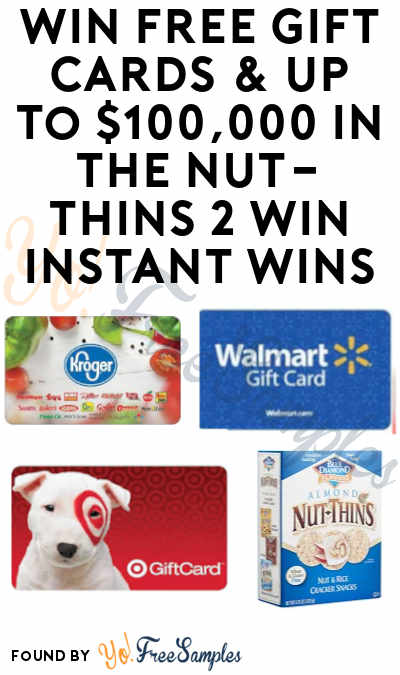 Enter Daily: Win FREE Gift Cards & Up To $100,000 in The Nut-Thins 2 Win Instant Wins