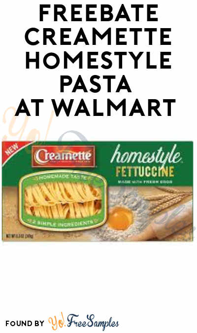 FREEBATE Creamette Homestyle Pasta at Walmart & Other Stores (Ibotta Required)