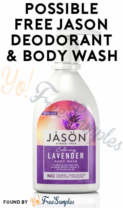 Possible FREE Jason Deodorant & Body Wash (Survey Required)