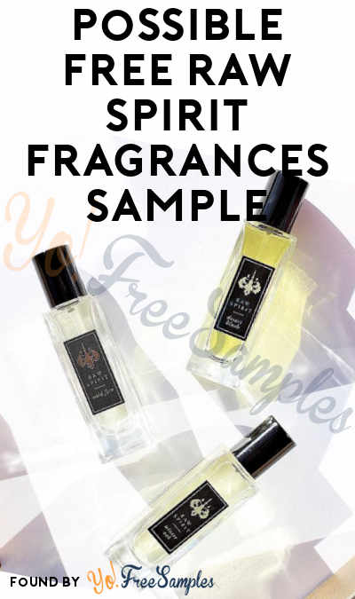 Possible FREE Raw Spirit Fragrances Sample