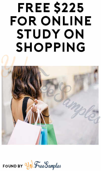FREE $225 For Online Study On Shopping (Women Only + Must Apply)