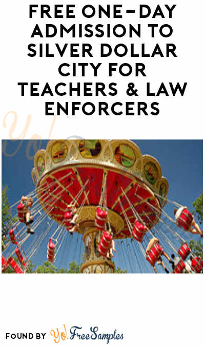 FREE One-Day Admission to Silver Dollar City for Teachers & Law Enforcers