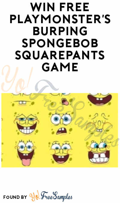 Win FREE PlayMonster's Burping SpongeBob SquarePants Game to Play-Test