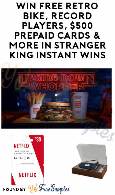 Enter Daily: Win FREE Retro Bike, Record Players, $500 Prepaid Cards & More in Stranger King Instant Wins