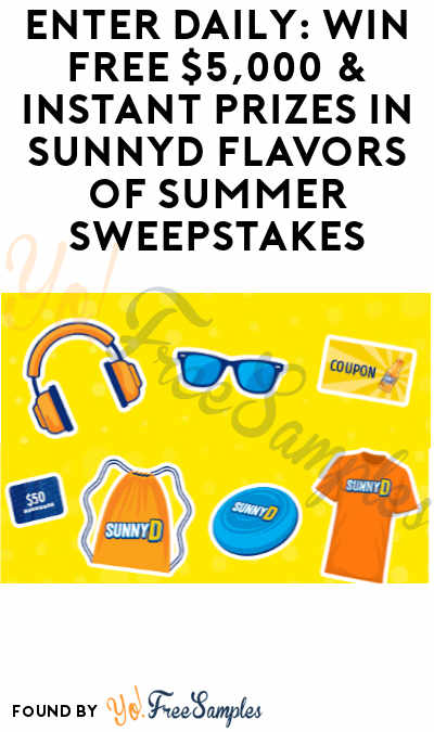 Enter Daily: Win FREE $5,000 & Instant Prizes in SunnyD Flavors of Summer Sweepstakes