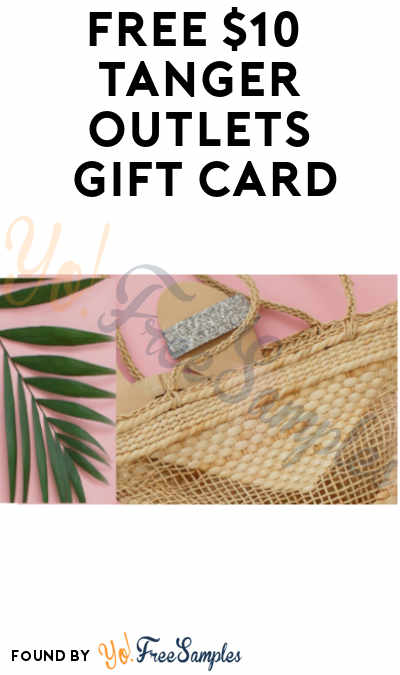 Win A FREE $10 Tanger Outlets Gift Card