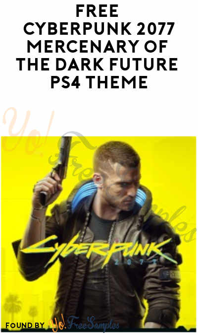 FREE Cyberpunk 2077 Mercenary Of The Dark Future PS4 Theme