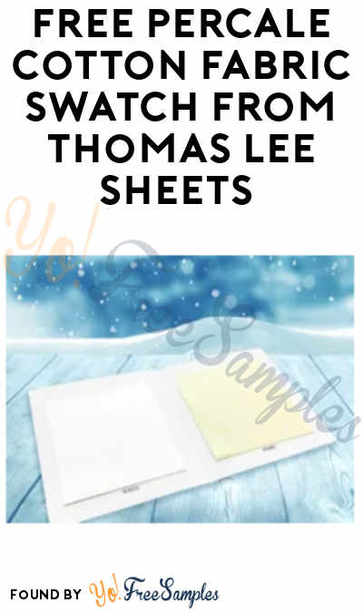 FREE Percale Cotton Fabric Swatch from Thomas Lee Sheets