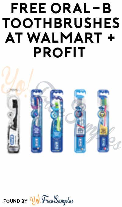 FREE Oral-B Toothbrushes at Walmart + Profit (Ibotta & SavingStar Required)