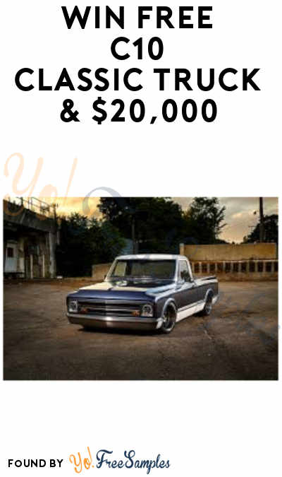 Enter Daily: Win FREE C10 Classic Truck & $20,000 in Stokers Garage Sweepstakes (Ages 21 & Older)