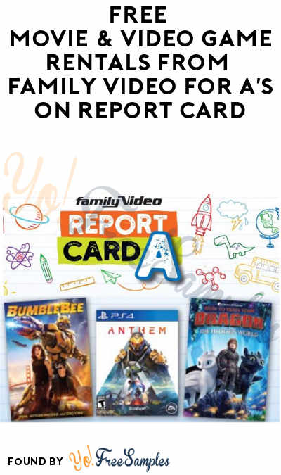 FREE Movie & Video Game Rentals From Family Video for A's On Report Card