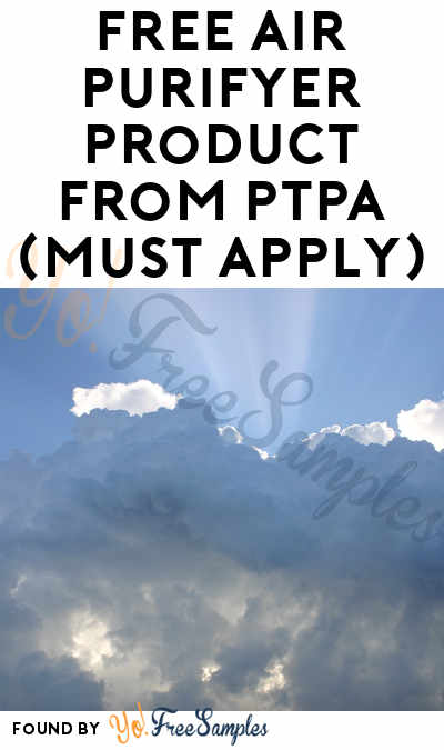 FREE Air Purifyer Product From PTPA (Must Apply)