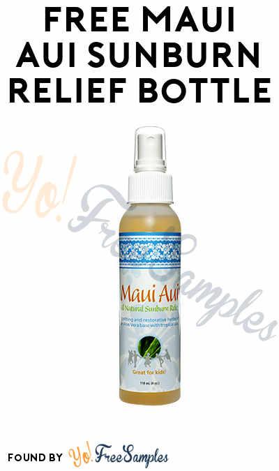 Back In Stock! FREE Maui Aui Sunburn Relief Bottle