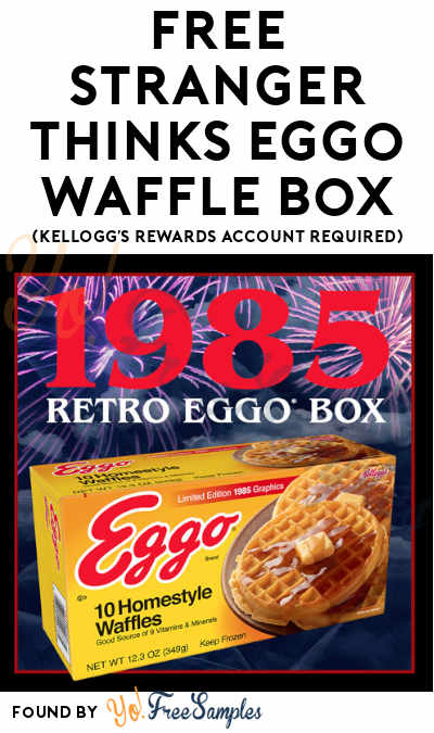FREE Stranger Thinks Eggo Waffle Box (Kellogg's Rewards Account Required)