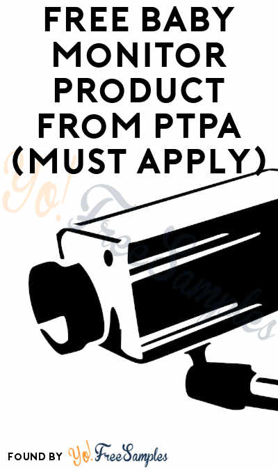 FREE Baby Monitor Product From PTPA (Must Apply)