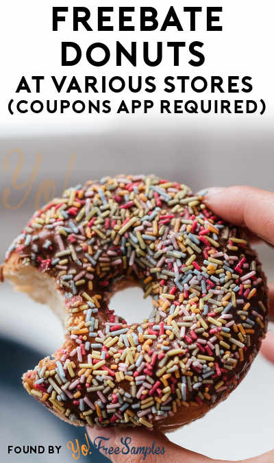 FREEBATE Donuts At Various Stores (Coupons App Required)