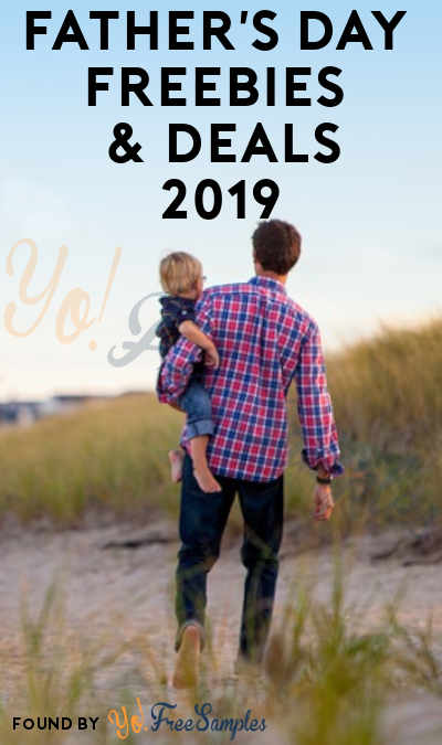 FREEBIES & Deals For Father's Day 2019