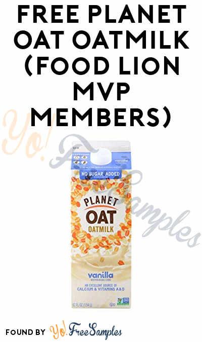 FREE Planet Oat Oatmilk (Food Lion MVP Members)